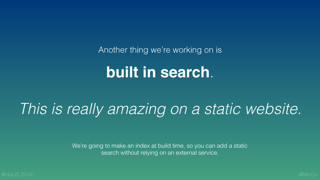 @MoOx @dotJS 2016 built in search. This is real...