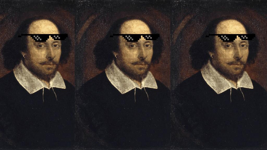 Let's talk Shakespeare.