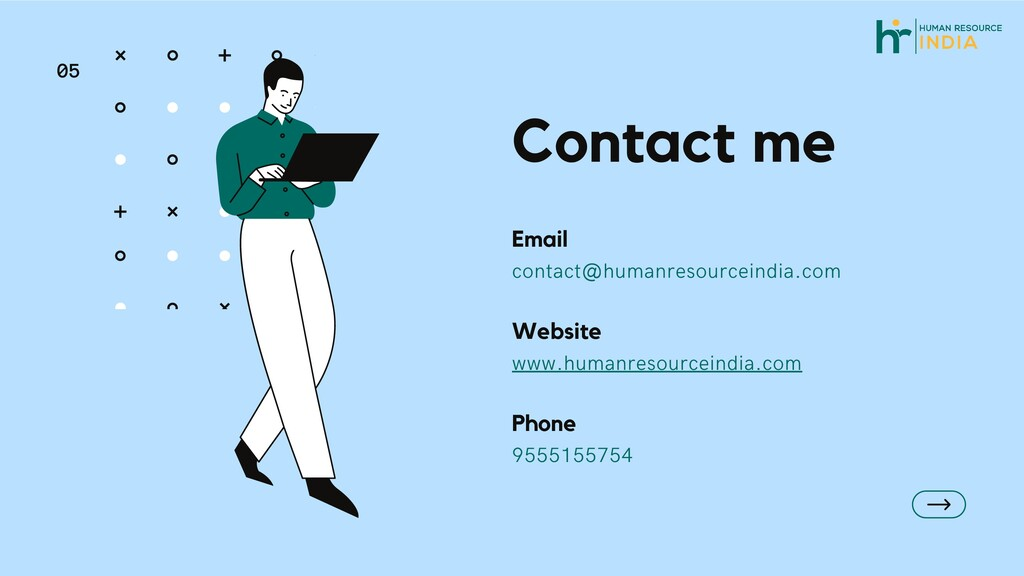05 Contact me Email contact@humanresourceindia....