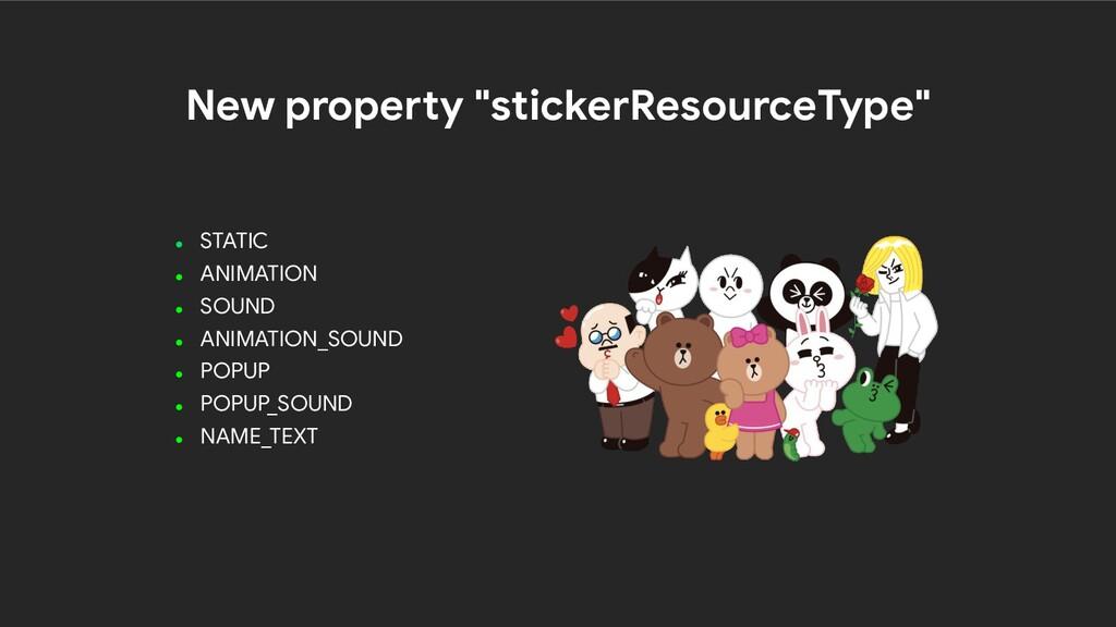 "New property ""stickerResourceType"" ● STATIC ● A..."