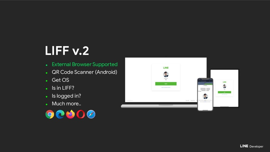 Developer LIFF v.2 ● External Browser Supported...