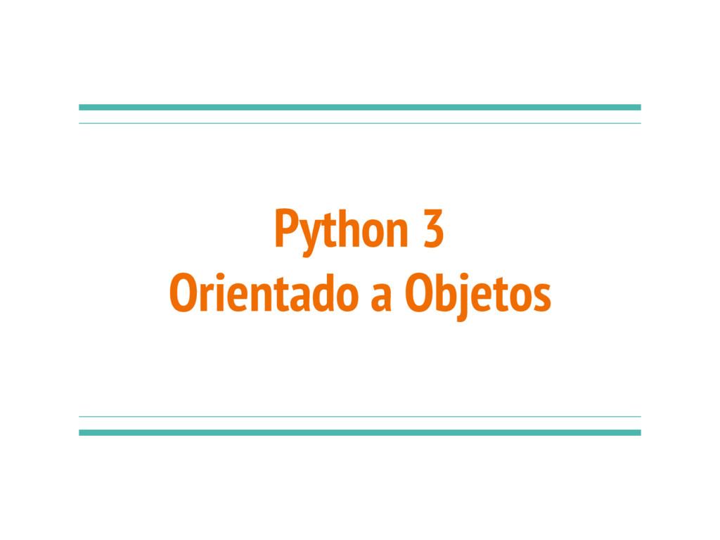 Python 3 Orientado a Objetos