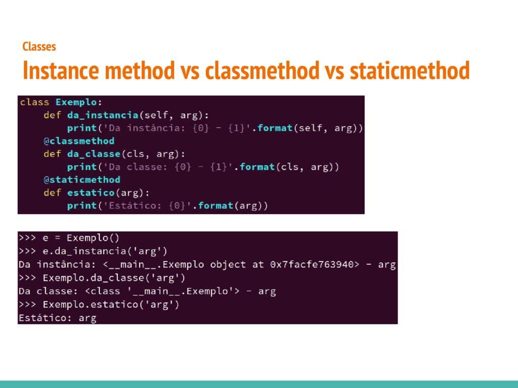 Classes Instance method vs classmethod vs stati...