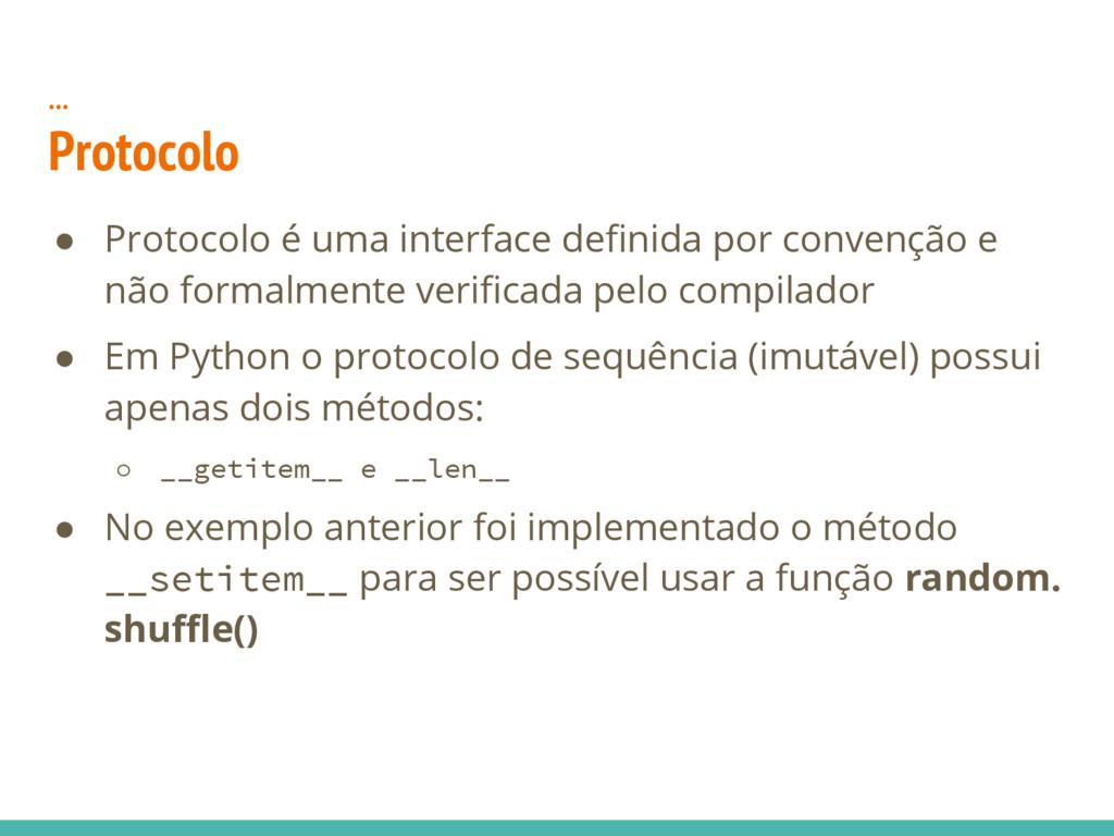 ● Protocolo é uma interface definida por conven...