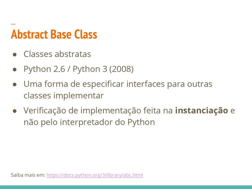 … Abstract Base Class ● Classes abstratas ● Pyt...