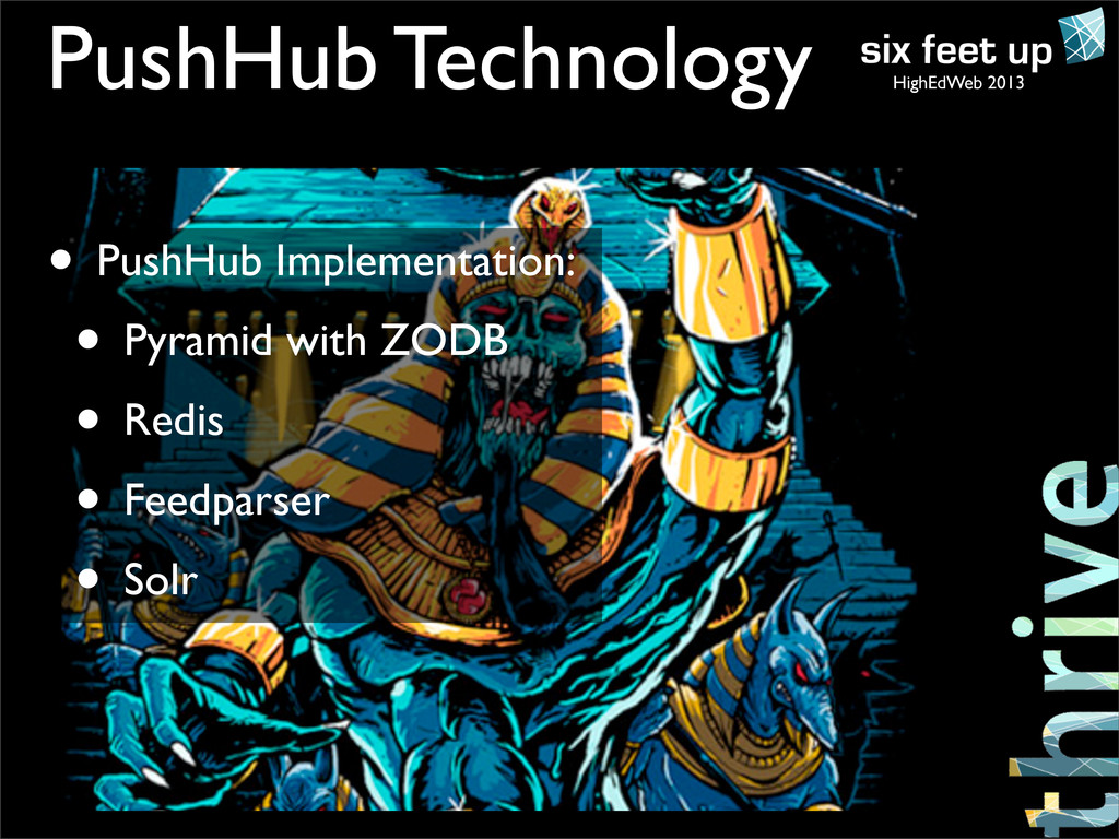 HighEdWeb 2013 • PushHub Implementation: • Pyra...