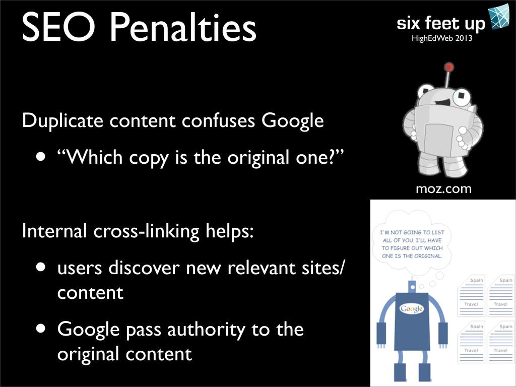 HighEdWeb 2013 SEO Penalties Duplicate content ...