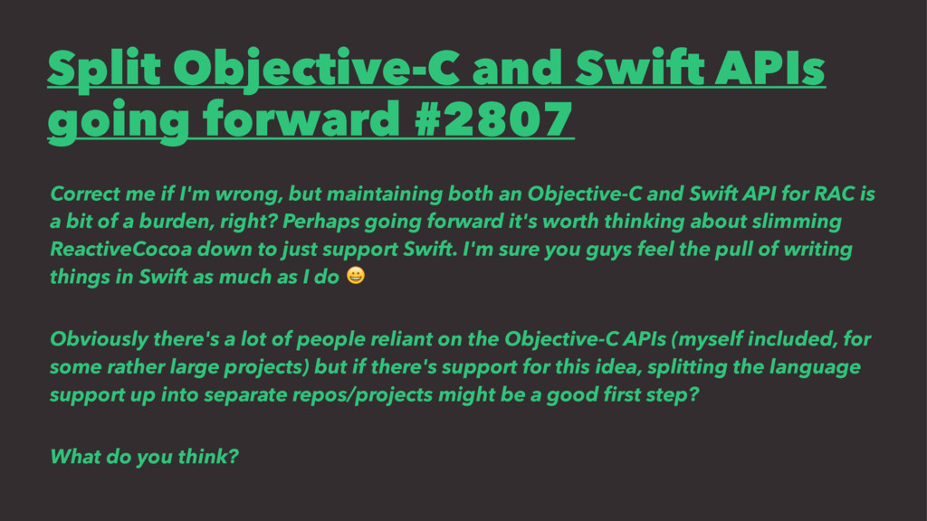 Split Objective-C and Swift APIs going forward ...