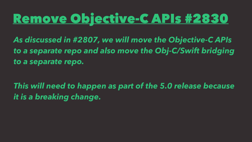 Remove Objective-C APIs #2830 As discussed in #...