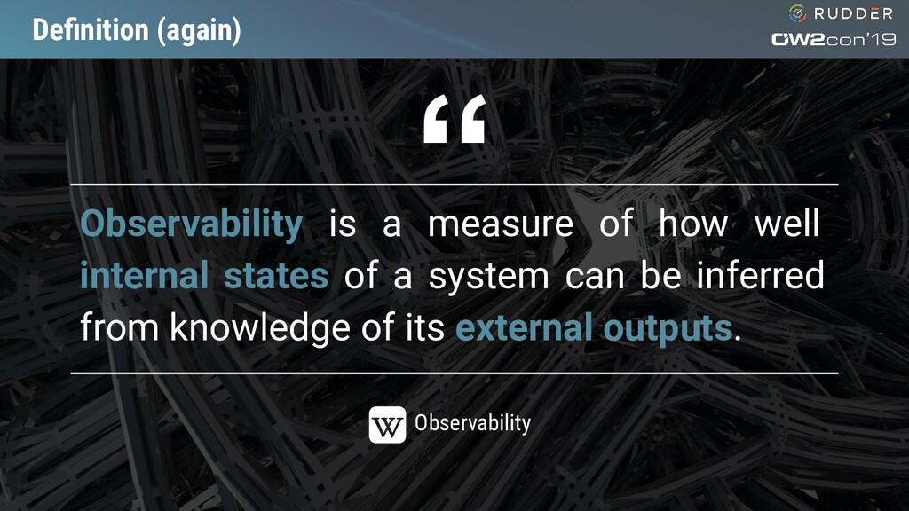 Definition (again) Observability is a measure of...