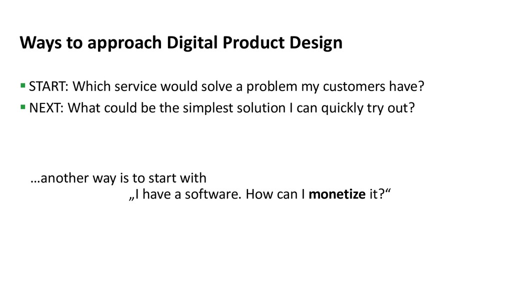 Ways to approach Digital Product Design § START...