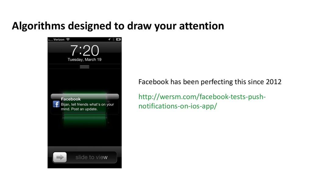 Algorithms designed to draw your attention http...