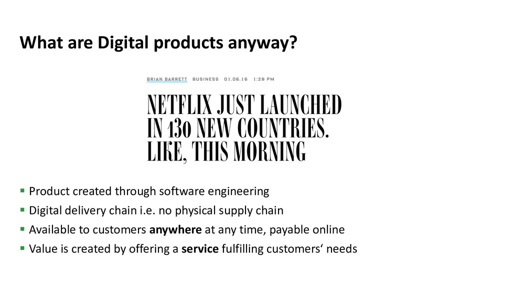 What are Digital products anyway? § Product cre...