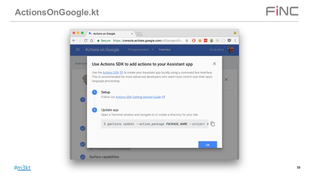 #m3kt ActionsOnGoogle.kt 33