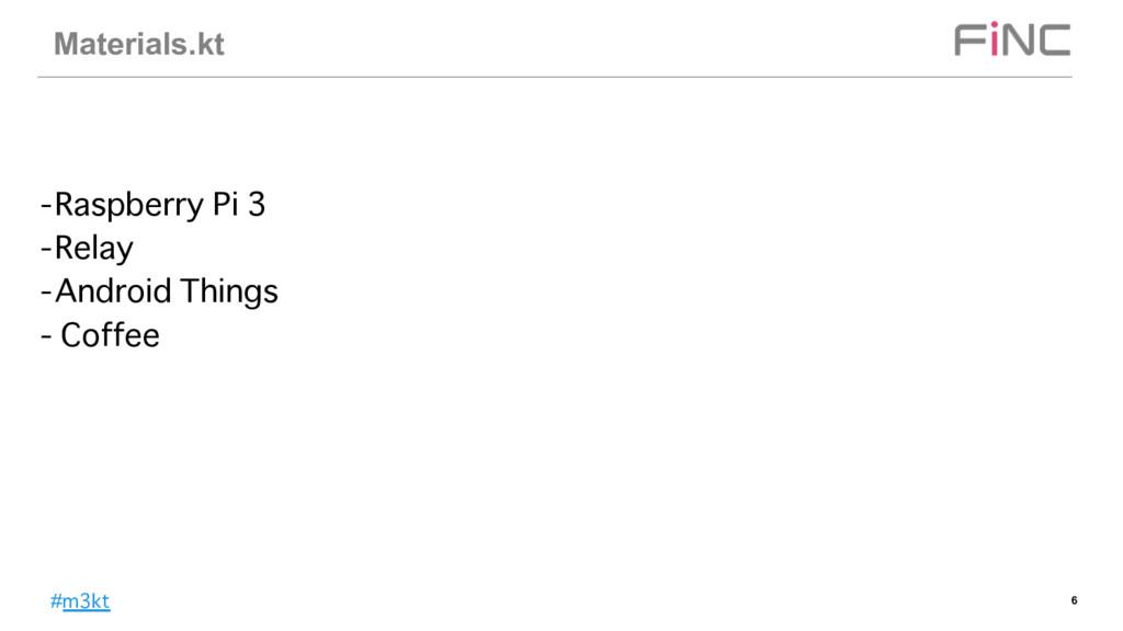 #m3kt Materials.kt 6 -Raspberry Pi 3 -Relay -An...