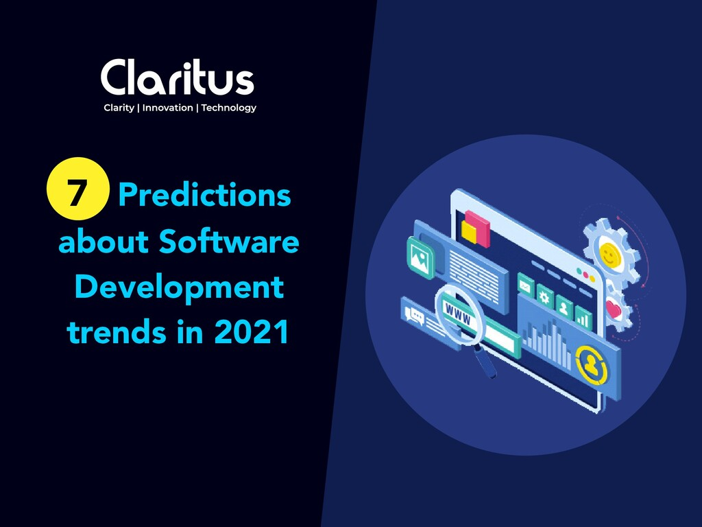 7 Predictions about Software Development trends...