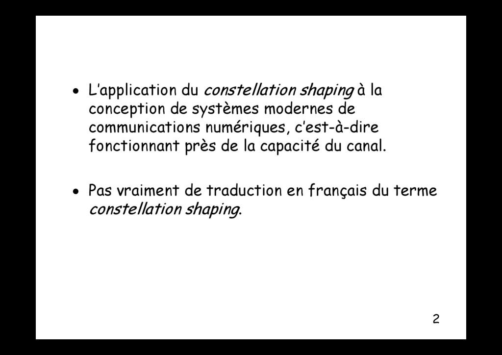  L'application du constellation shaping à la p...