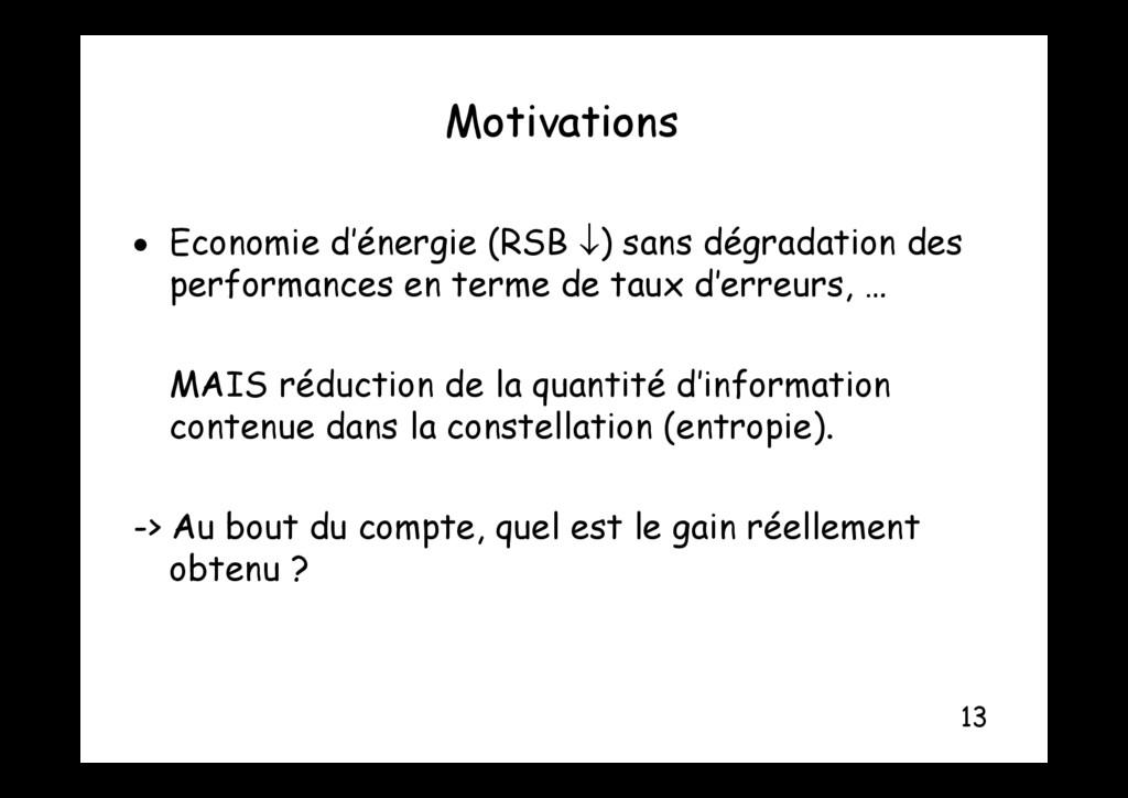 Motivations Motivations  Economie d'énergie (R...