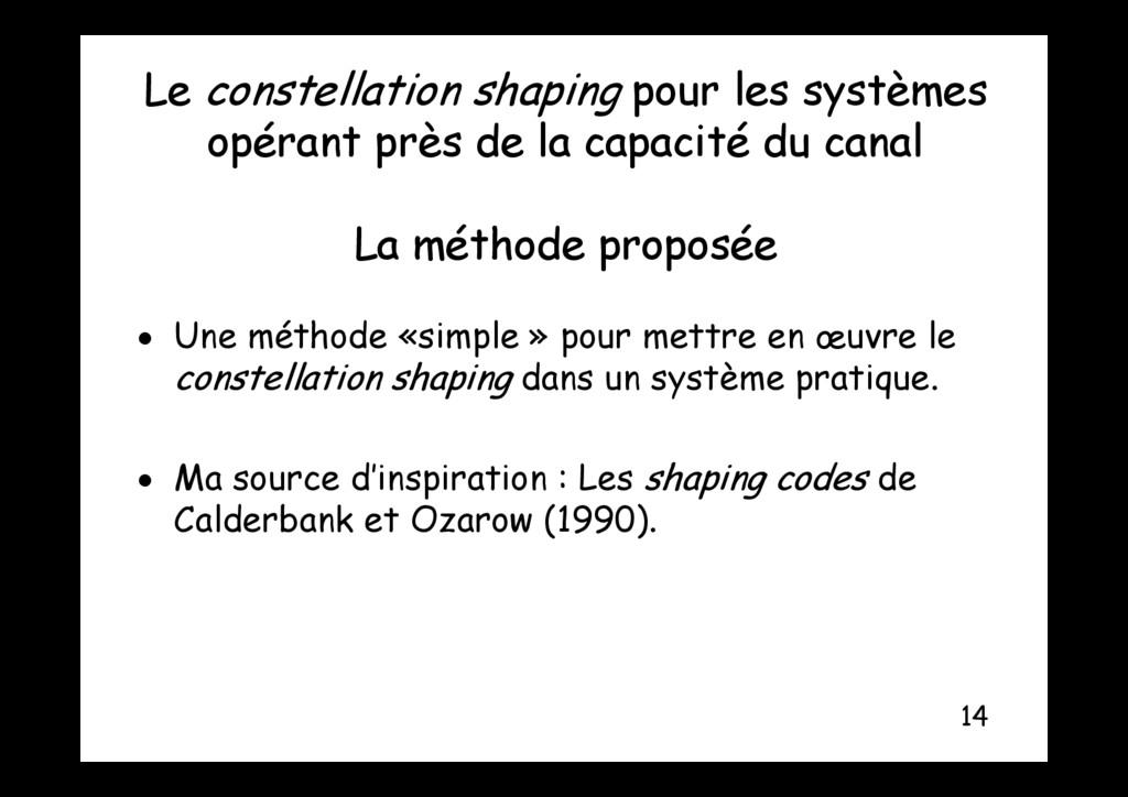 Le constellation shaping pour les systèmes é t ...