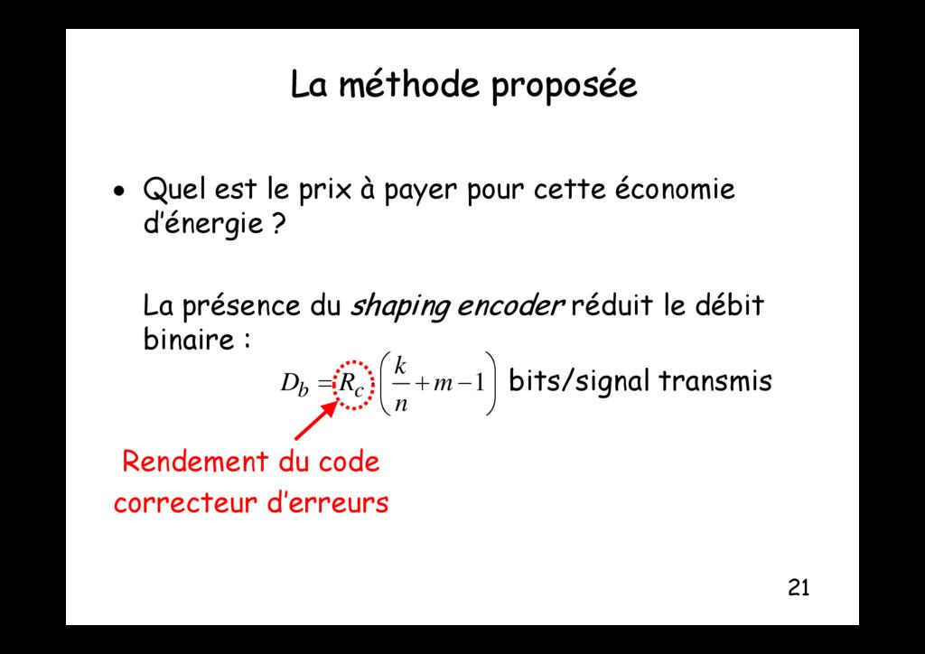 La méthode proposée p p Q l l i à é i  Quel es...