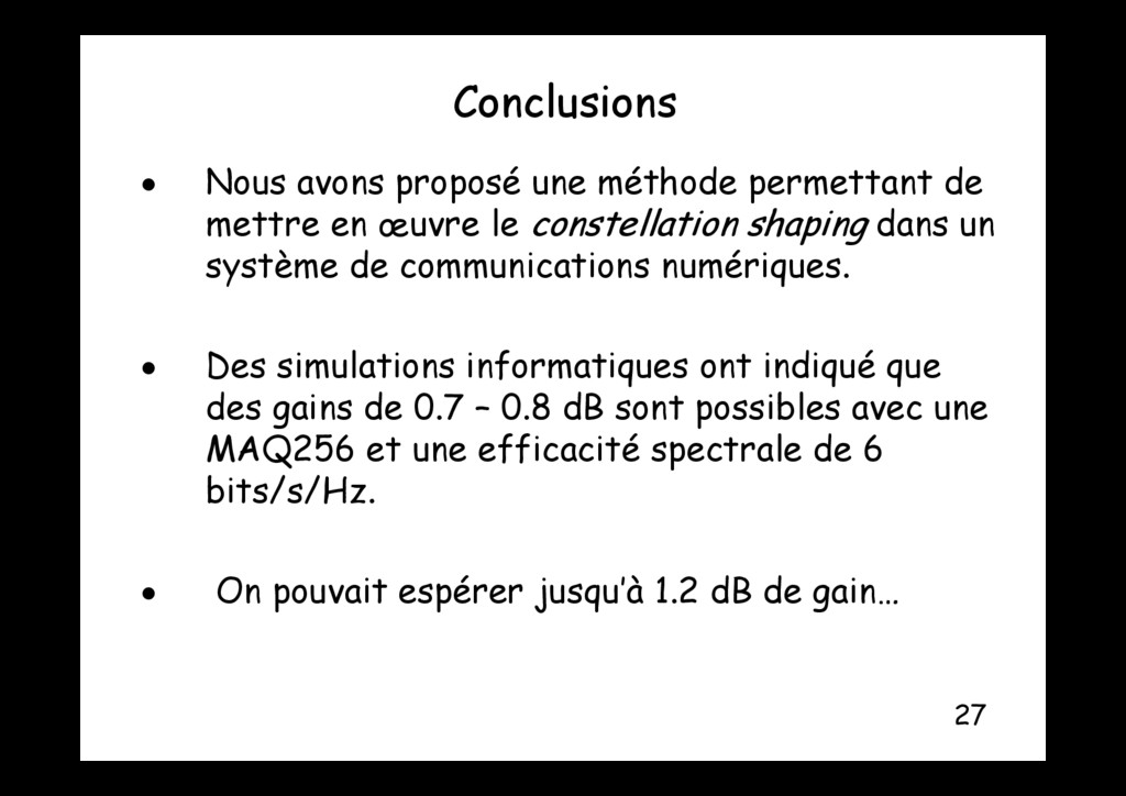 Conclusions  Nous avons proposé une méthode pe...