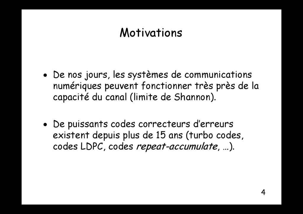 Motivations Motivations  De nos jours, les sys...