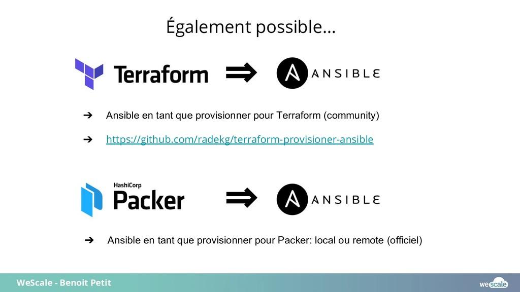 WeScale - Benoit Petit ⇒ ➔ Ansible en tant que ...