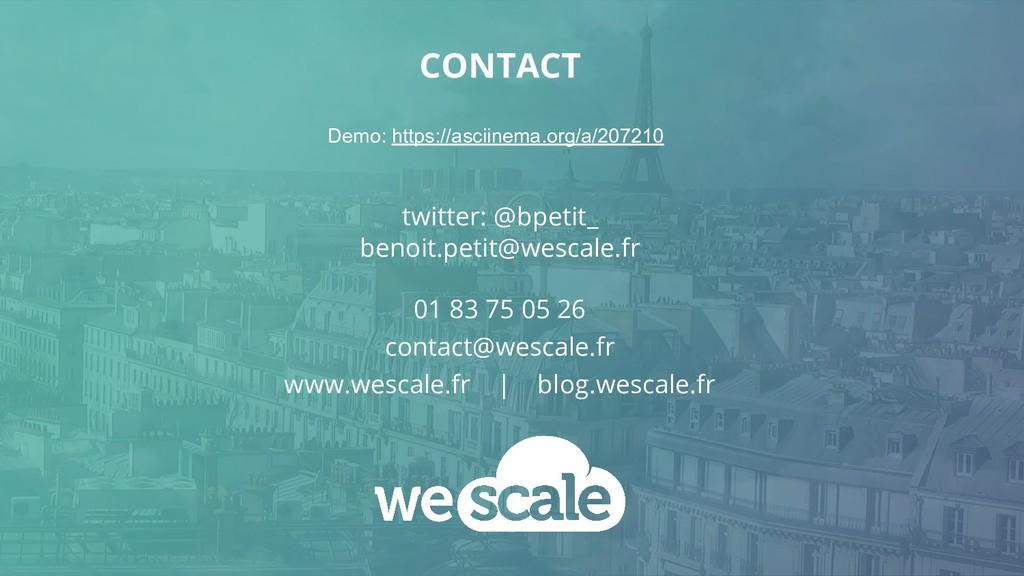 CONTACT twitter: @bpetit_ benoit.petit@wescale....