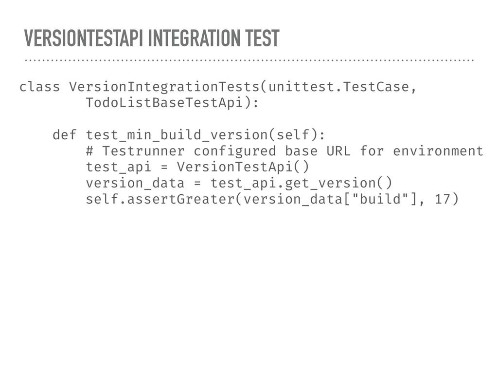 VERSIONTESTAPI INTEGRATION TEST class VersionIn...