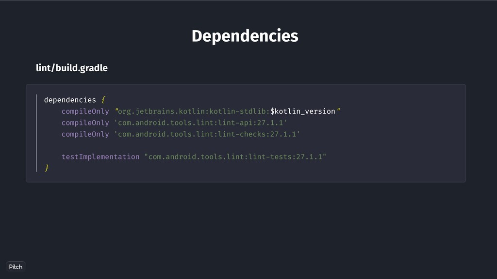 "Dependencies dependencies { compileOnly ""org.je..."