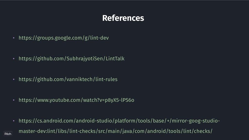 References • https://groups.google.com/g/lint-d...