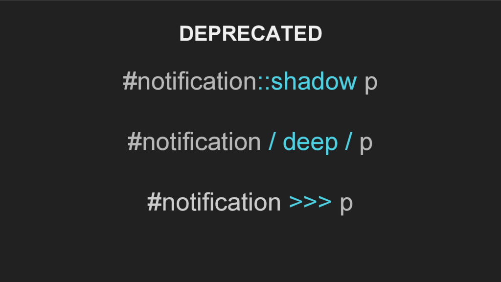 #notification::shadow p #notification / deep / ...