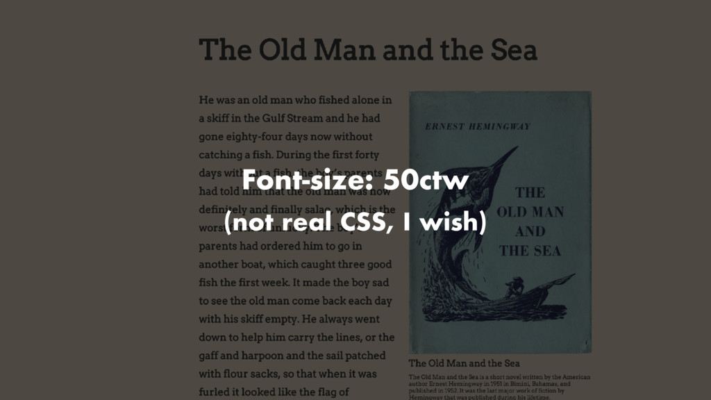 Font-size: 50ctw (not real CSS, I wish)