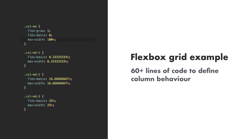 60+ lines of code to define column behaviour Fle...