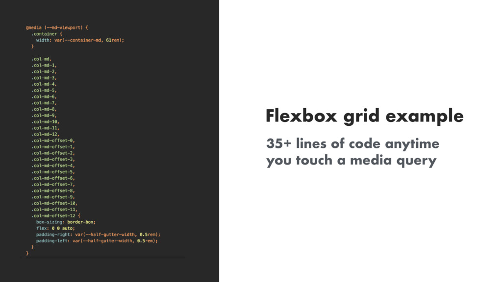 35+ lines of code anytime you touch a media que...