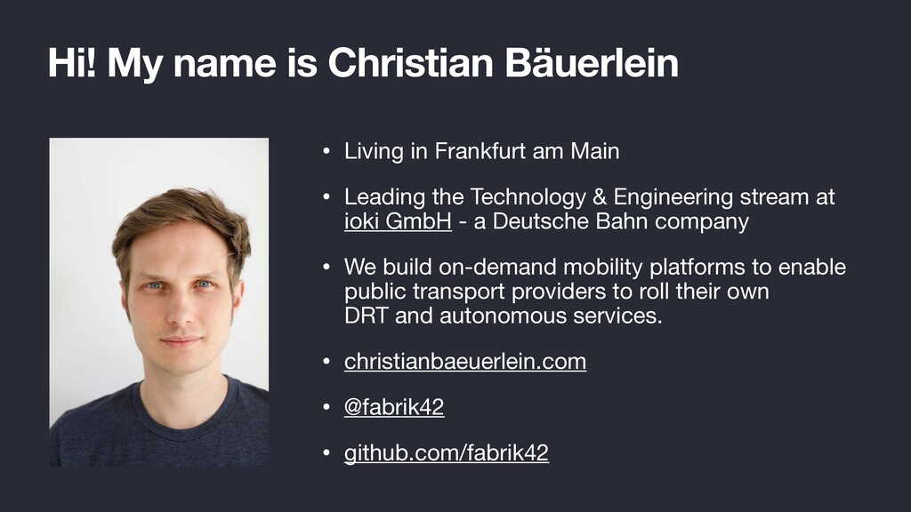 Hi! My name is Christian Bäuerlein • Living in ...