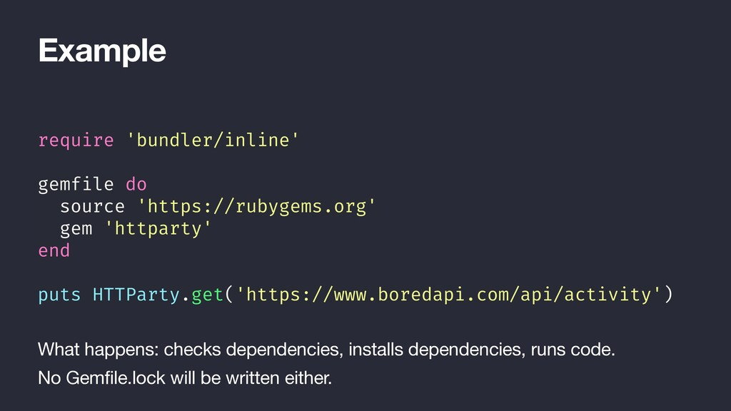 Example require 'bundler/inline' gemfile do sou...