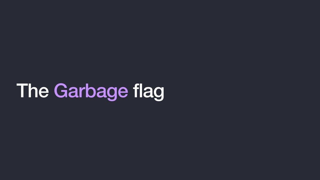 The Garbage flag