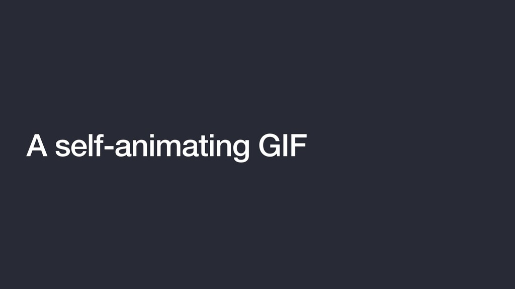 A self-animating GIF