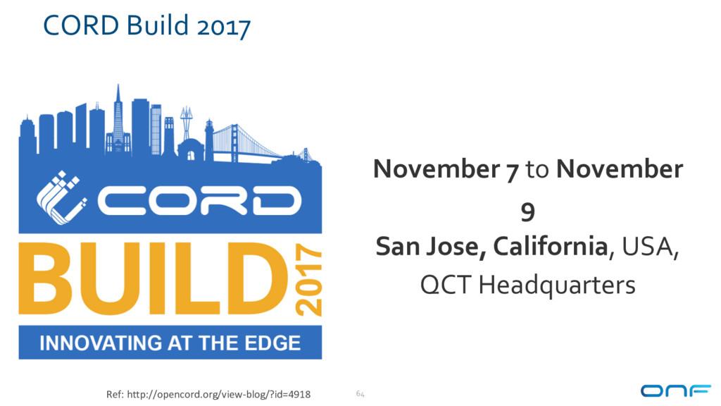 CORD Build 2017 64 November 7 to November 9 San...