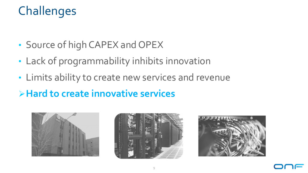 Challenges • Source of high CAPEX and OPEX • La...