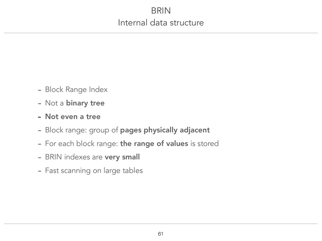 BRIN Internal data structure !61 - Block Range ...