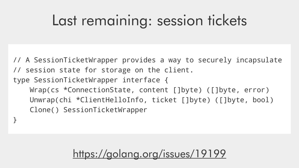 // A SessionTicketWrapper provides a way to sec...