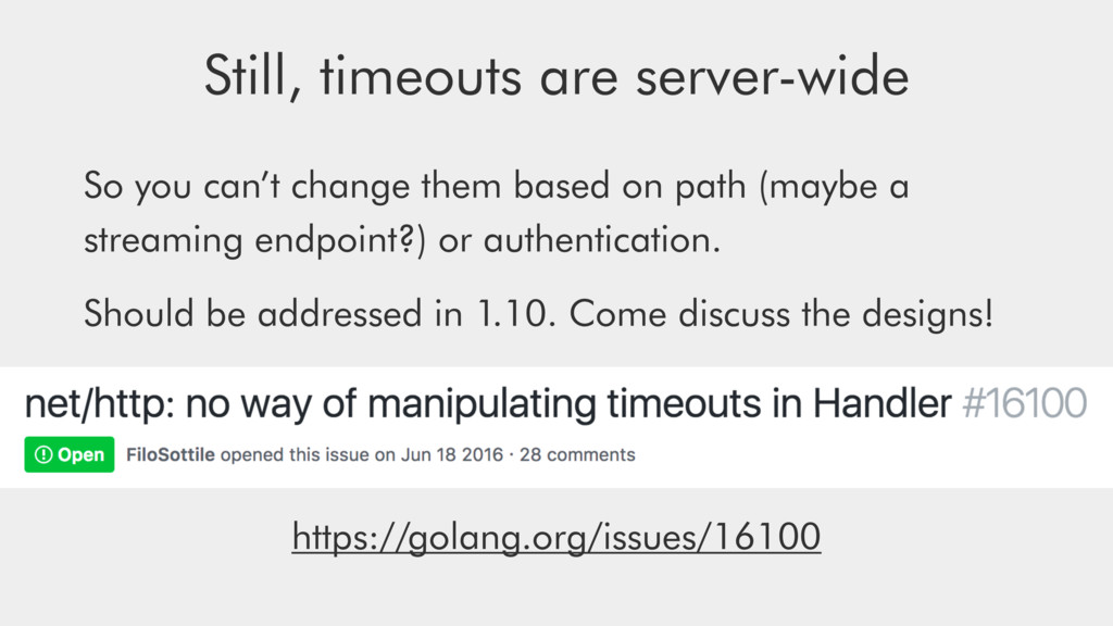 Still, timeouts are server-wide So you can't ch...