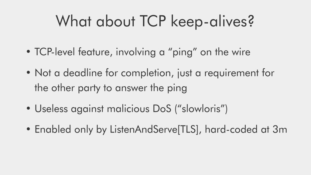 "• TCP-level feature, involving a ""ping"" on the ..."