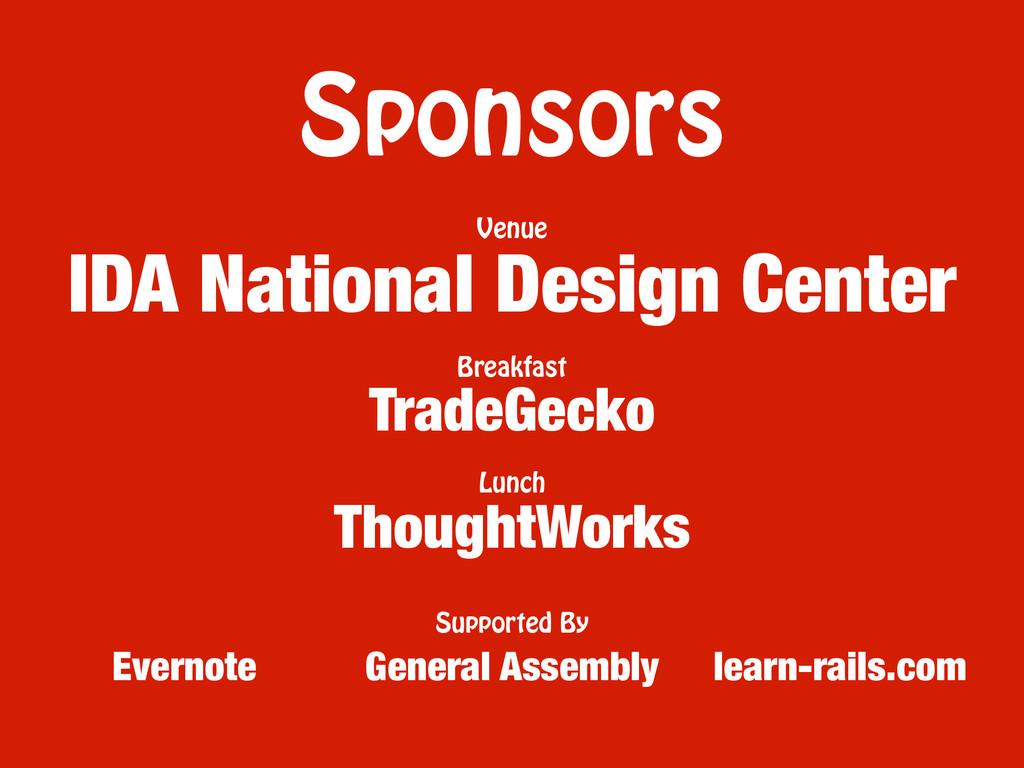 Sponsors TradeGecko ThoughtWorks IDA National D...