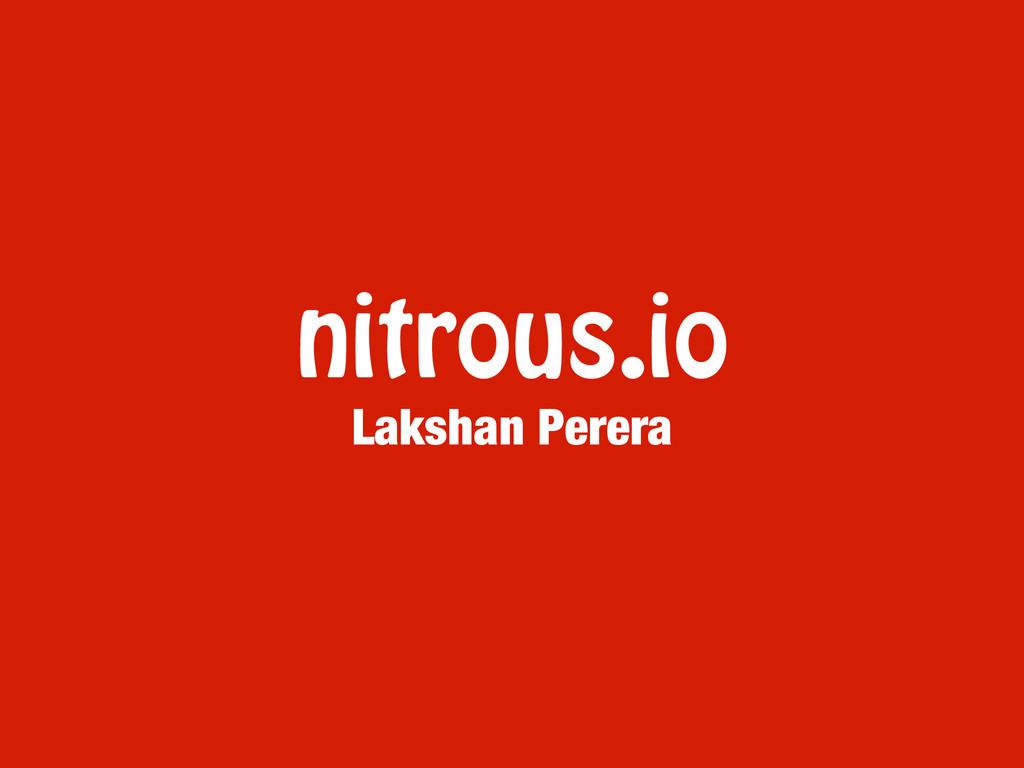 nitrous.io Lakshan Perera