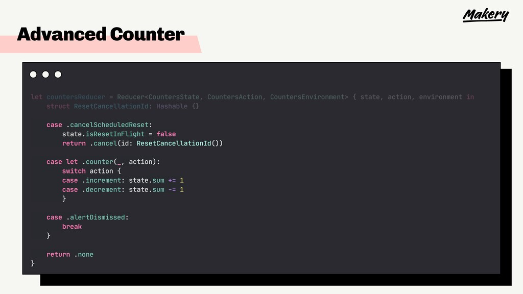 Advanced Counter let countersReducer = Reducer<...