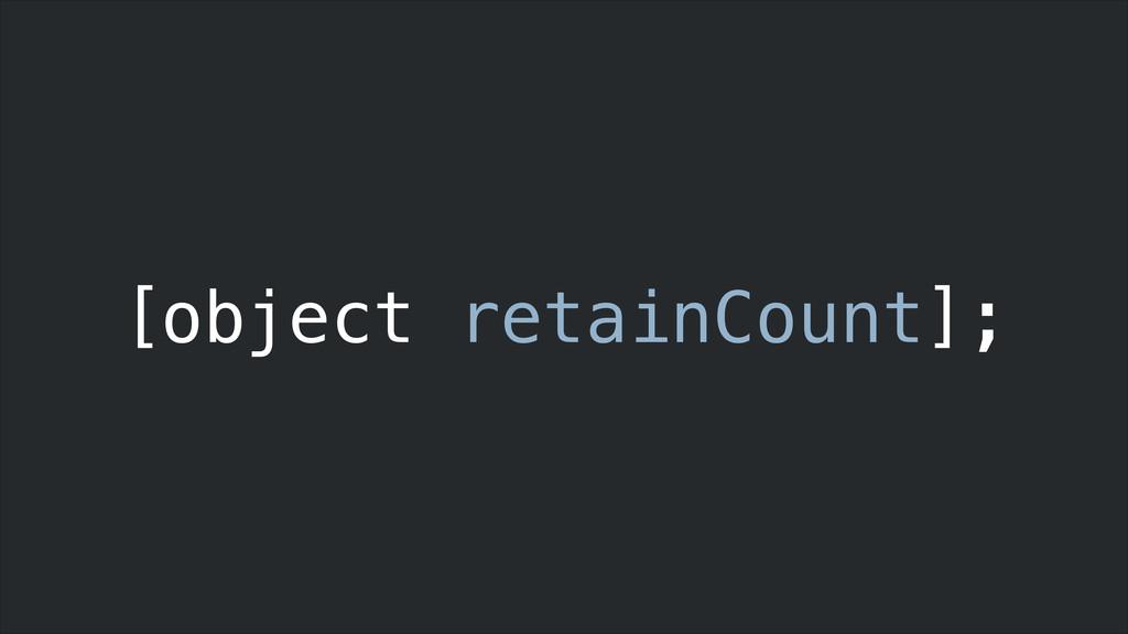 [object retainCount];