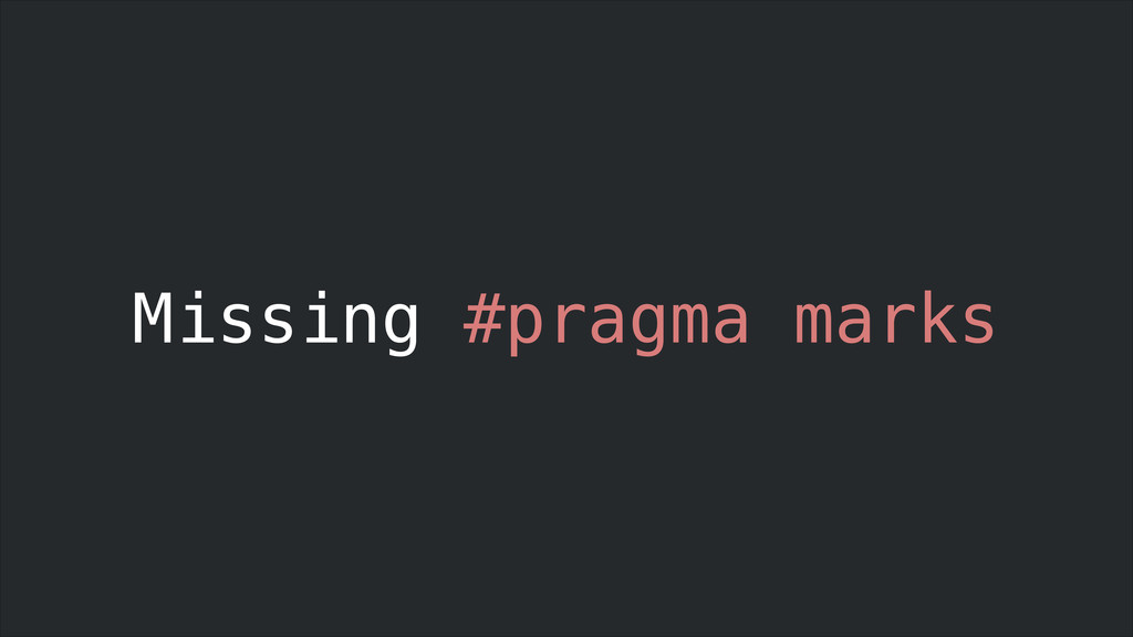 Missing #pragma marks